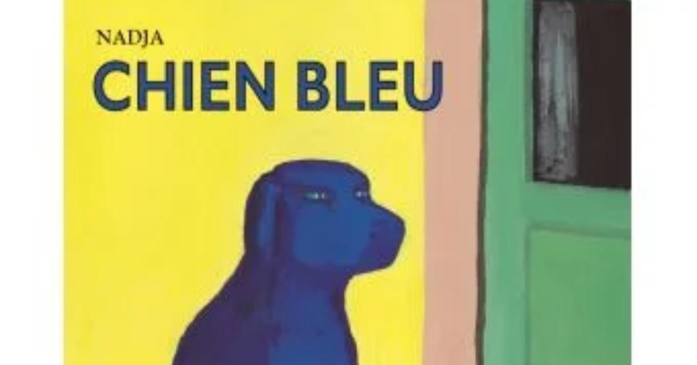 """""""Le chien bleu"""" de Nadja, raconté par Alma Brami"""