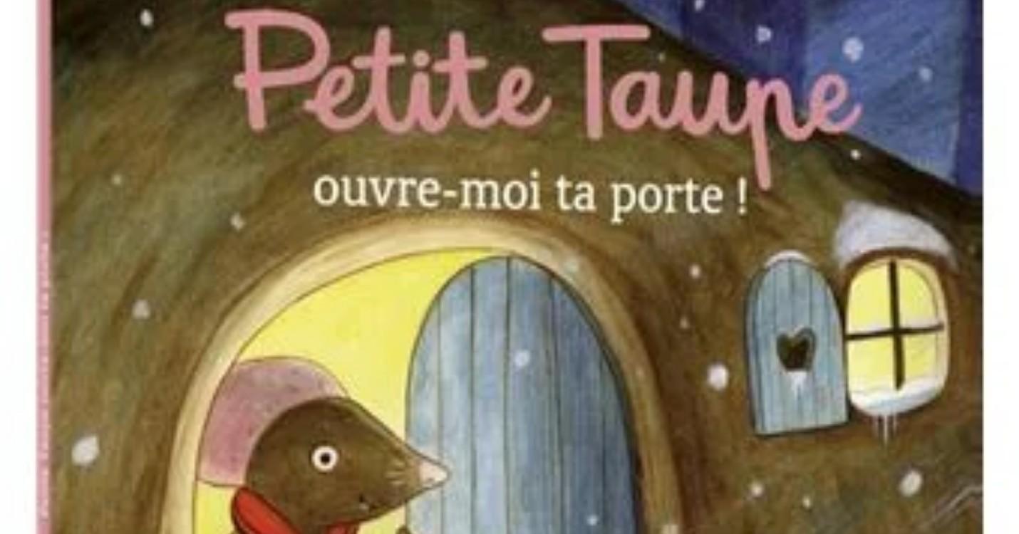"""Petite taupe ouvre-moi ta porte"""