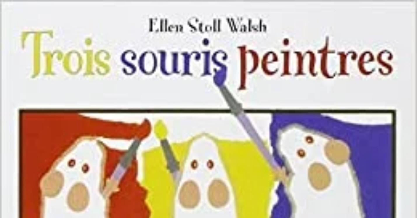« Trois souris peintres », de Ellen Stoll Walsh-Mijade