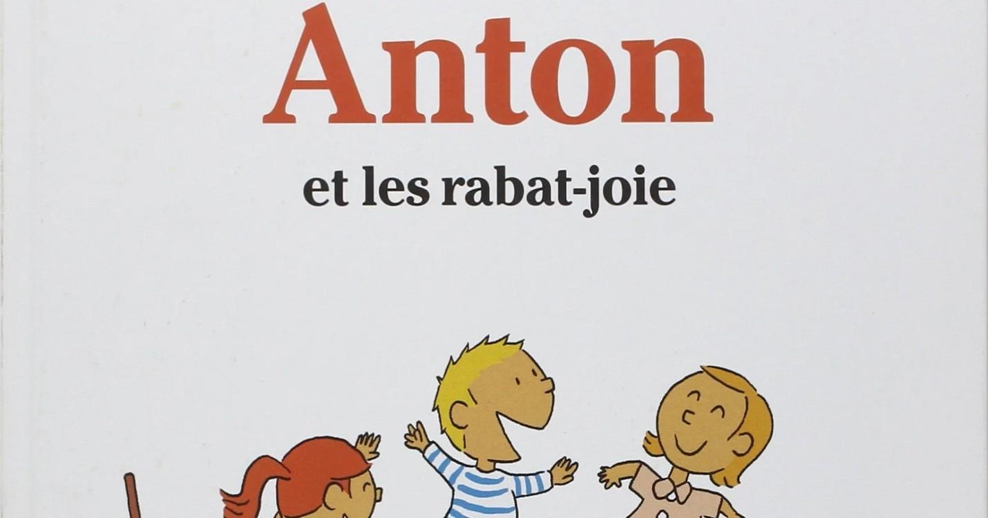 Anton et les rabat-joie de Ole Konnecke