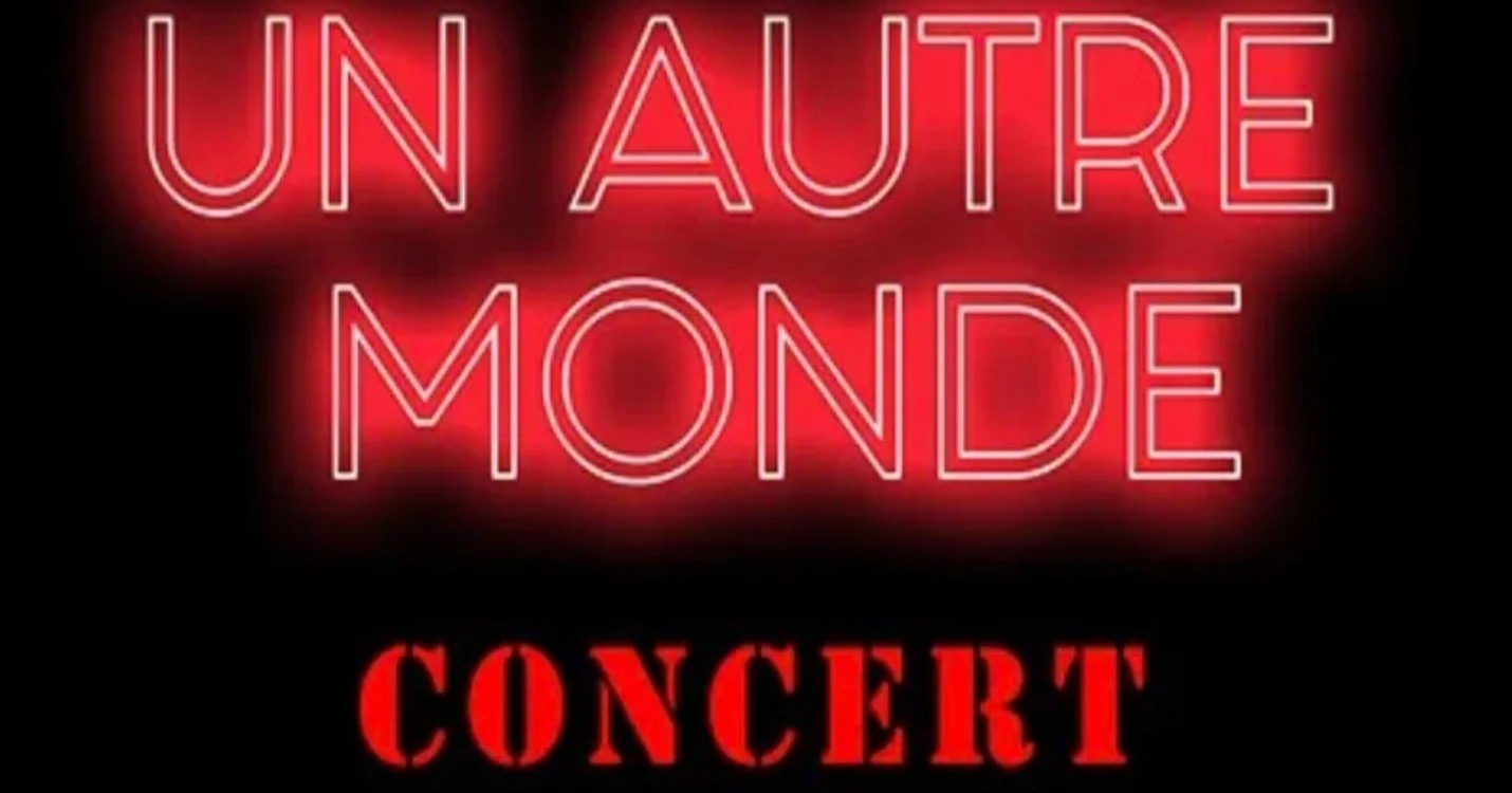 « UN AUTRE MONDE », le concert de la rentrée pour un nouveau départ !